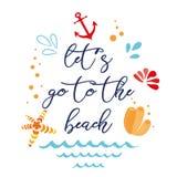 Laissez le ` s aller à la plage Dirigez les vacances inspirées et voyagez citation avec l'ancre, vague, coquillage, étoile illustration stock