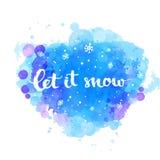 Laissez lui neiger - carte d'hiver avec la neige et la main blanches illustration libre de droits