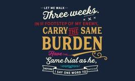 Laissez-moi marcher trois semaines dans les pas de mon ennemi illustration de vecteur