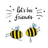 Laissez-nous illustration d'amis d'abeille belle avec marquer avec des lettres des abeilles et l'amitié illustration stock