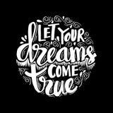 Laissez votre rêve venir vrai illustration stock
