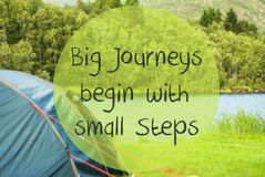 Lake Camping, Quote Big Journeys Begin With Small Steps. English Quote Big Journeys Begin With Small Steps. Camping Holiday In Norway At Lake Or River. Green royalty free stock photography