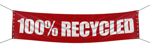 Large '100% Recycled' banner with fabric surface texture. Image with clipping path Stock Images
