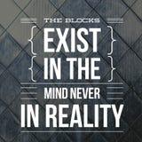 Las citas inspiradas los bloques nunca existen en la mente en realidad libre illustration