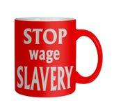 Las derechas de empleo, los trabajadores felices - pare la taza de la esclavitud del salario Imagen de archivo libre de regalías