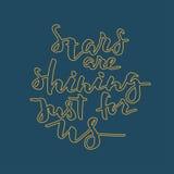 Las estrellas son brillantes apenas para nosotros las letras Imagen de archivo libre de regalías