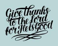 Las letras de la mano con verso de la biblia dan gracias al señor, porque él es bueno stock de ilustración