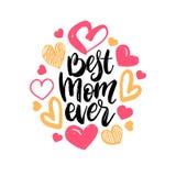 Las mejores letras de la mano del vector de la mamá nunca Ejemplo feliz de la caligrafía del día de madres con los corazones exha libre illustration