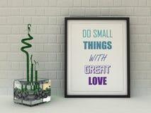 Las palabras de la motivación hacen pequeñas cosas con gran amor Éxito, autodesarrollo Fotografía de archivo