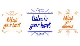 Las palabras de motivación del VECTOR siguen su corazón, escuchan su corazón, siguen sus sueños Fotos de archivo libres de regalías