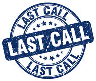 Last call blue grunge round vintage  stamp Royalty Free Stock Image
