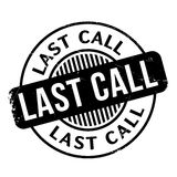 Last Call rubber stamp Royalty Free Stock Image