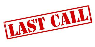 Last call. Rubber stamp with text last call inside,  illustration Stock Images