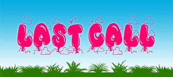 LAST CALL written with pink balloons on blue sky and green grass background. Stock Photography