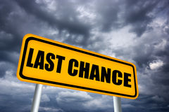 Last chance. Road sign illustration Royalty Free Stock Images