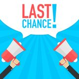 Last chance - advertising sign with megaphone. Vector stock illustration stock illustration
