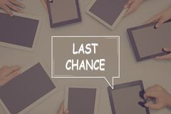 LAST CHANCE CONCEPT Business Concept. stock photography