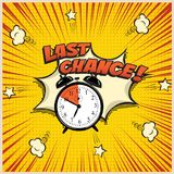 Last Chance concept illustration in comic book style. Vector alarm clock and Last Chance word on pop art background. Last Chance concept illustration in comic Stock Photography
