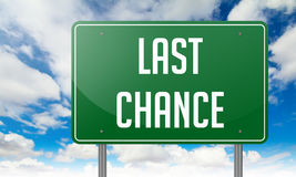 Last Chance on Green Highway Signpost. Stock Photos