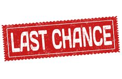 Last chance grunge rubber stamp. On white background, vector illustration royalty free illustration