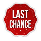 Last chance label or sticker. On white background, vector illustration Stock Photos