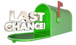 Last Chance Mailbox Notice Warning Deadline. 3d Illustration Stock Images