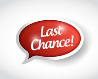 Last chance message bubble illustration design Royalty Free Stock Photos