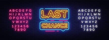 Last Chance Neon Text Vector. Last Chance neon sign, design template, modern trend design, night neon signboard, night. Bright advertising, light banner, light stock illustration