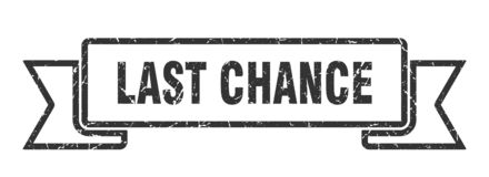 Last chance ribbon. Last chance vintage sign. banner. last chance vector illustration