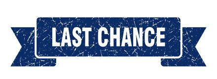 Last chance ribbon. Last chance vintage sign. banner. last chance stock illustration