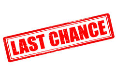 Last chance. Rubber stamp with text last chance inside,  illustration Royalty Free Stock Images