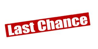 Last chance. Rubber stamp with text last chance inside,  illustration Royalty Free Stock Image
