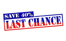 Last chance. Rubber stamps with text last chance inside,  illustration Stock Photos