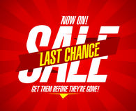 Last chance sale. Now on, last chance sale design template Stock Photography