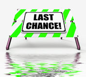 Last Chance Sign Displays Final Opportunity Act Now. Last Chance Sign Displaying Final Opportunity Act Now Royalty Free Stock Photos