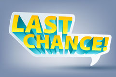 Last chance speech bubble sticker label. Royalty Free Stock Image
