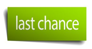 Last chance sign. Last chance square paper sign isolated on white background. last chance button. last chance royalty free illustration