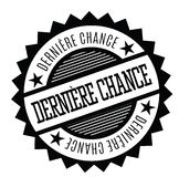 Last chance stamp in french. Last chance black stamp in french language. Sign, label, sticker vector illustration