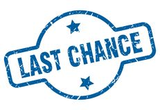 Last chance stamp. Last chance grunge vintage stamp isolated on white background. last chance. sign royalty free illustration