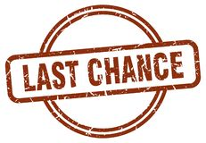 last chance stamp royalty free illustration