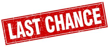 Last chance stamp. Last chance square grunge stamp. last chance sign. last chance vector illustration
