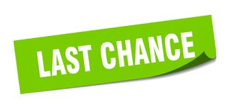 Last chance sticker. Last chance square sign. last chance stock illustration