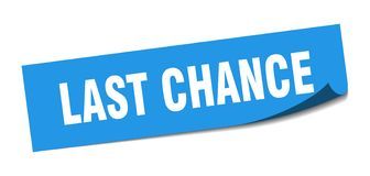 Last chance sticker. Last chance square sign. last chance vector illustration