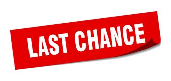 Last chance sticker. Last chance square sign. last chance royalty free illustration