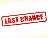 Last chance text buffered. Illustration of last chance text buffered on white background Royalty Free Stock Photo