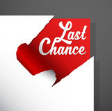 `Last Chance` text uncovered from teared paper corner. Royalty Free Stock Photos