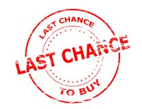 Last chance to buy. Rubber stamp with text last chance to buy inside,  illustration Stock Photos