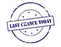 Last chance today. Stamp with text last chance today inside,  illustration Stock Photo