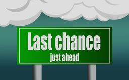 Last chance word with exit highway street sign. 3D rendering vector illustration