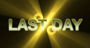 LAST DAY banner in golden light flare Stock Images